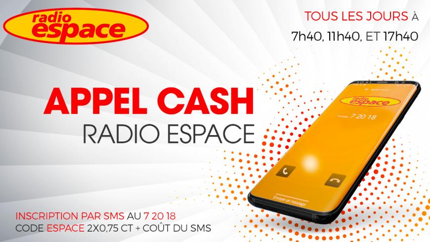 L' Appel Cash Radio Espace.... écouter c'est gagner!
