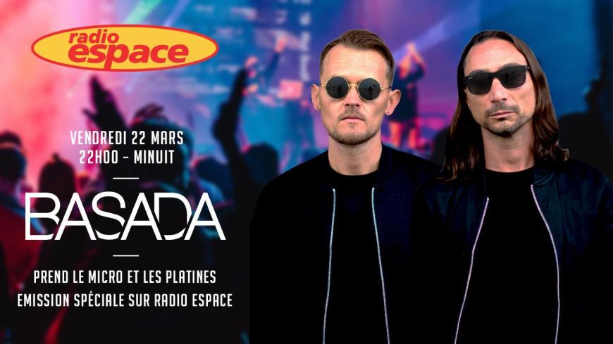 BASADA prend les commandes de Radio Espace au Docks 40 !