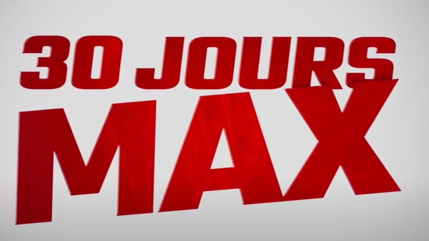 """Découvrez """"30 Jours Max"""", la nouvelle comédie française à voir ! (vidéo)"""