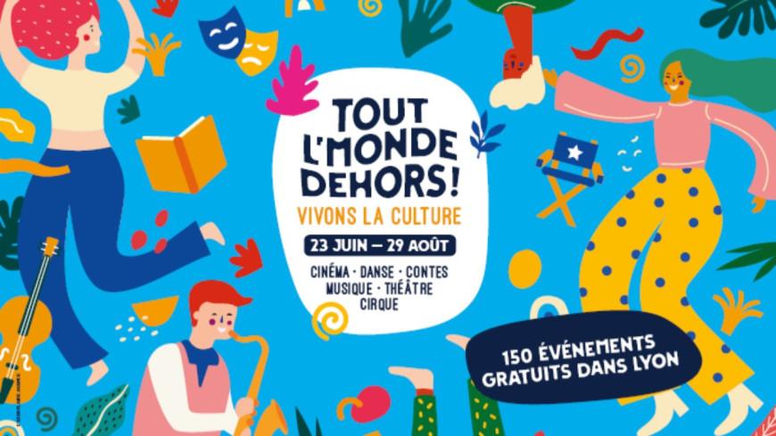 """Lyon - Le festival """"Tout l'monde dehors"""" fait son retour !"""