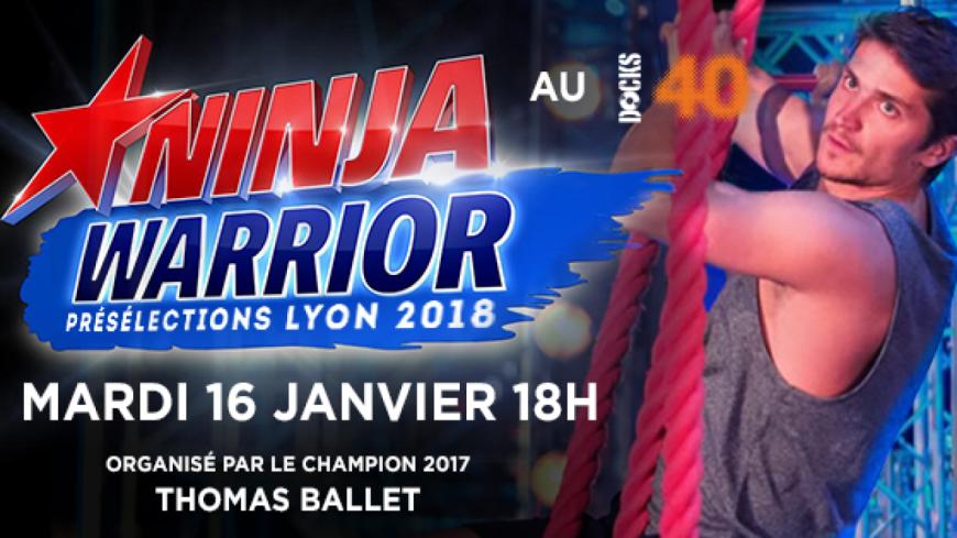 Présélection Ninja Warrior à Lyon !