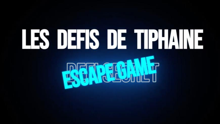 LES DEFIS DE TIPHAINE : DEFI SECREEEET