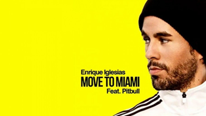 Enrique Iglesias ft Pitbull - Move to miami
